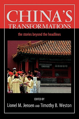 China's Transformations By Jensen, Lionel M. (EDT)/ Weston, Timothy B. (EDT)