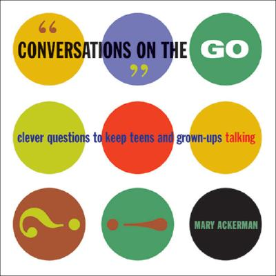 Conversations On The Go By Ackerman, Mary Alice